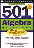 501 Algebra Questions, LearningExpress Staff, 157685552X
