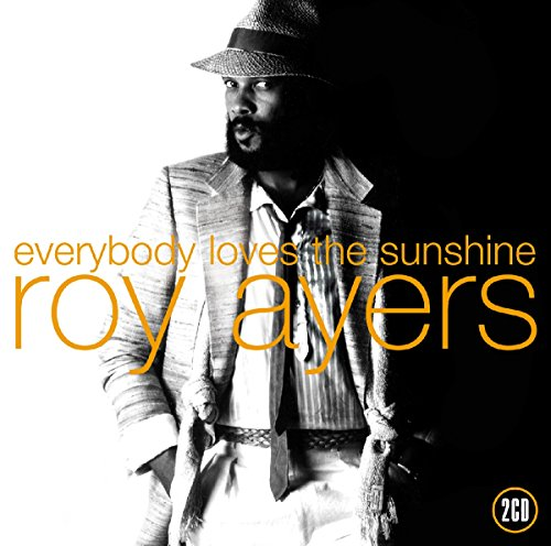 Everybody Love the Sunshine Best of Roy Ayers (The Best Of Roy Ayers)