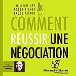 Comment réussir une négociation | William Ury,Roger Fisher,Bruce Patton