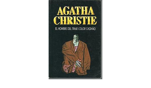 EL HOMBRE DEL TRAJE COLOR CASTAÑO [Paperback] [Jan 01, 2002 ...