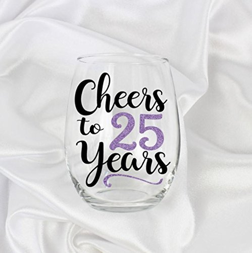 25 Years Wine - gifts for 25 year old woman 25th birthday for her stemless wine glass for her 21oz 0106