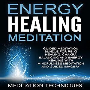 Energy Healing Meditation Hörbuch