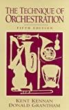 The Technique of Orchestration by Kent Kennan (1996-11-13)