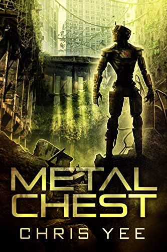 Metal Chest by [Yee, Chris]