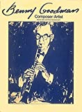 hal leonard benny goodman - Benny Goodman - Composer/Artist