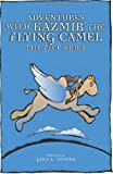Adventures with Kazmir the Flying Camel, Gina/L. Vivona, 0972518029