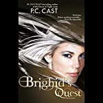 Brighid's Quest | P. C. Cast
