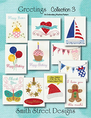 Greetings Collections 3 an Embroidery Machine Pattern for Greeting Cards with CD by Smith Street Designs (3 Embroidery Card)