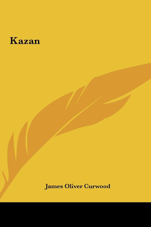 Read Online Kazan ebook