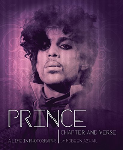 Prince: Chapter and Verse_A Life in Photographs