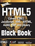 img - for HTML 5 Black Book : Covers Css3, Javascript,XML, XHTML, Ajax, PHP And Jquery book / textbook / text book