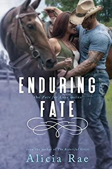 Enduring Fate (A Suspenseful Western Erotic Romance Novel) (Fate for Love Series Book 1) by [Rae, Alicia]