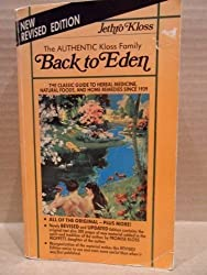 Back to Eden;: A book on herbal remedies for disease, and other natural methods of healing