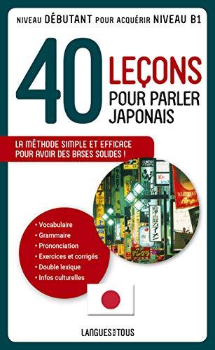 40 leçons pour parler japonais (Méthodes) (French Edition) Hidenobu Aiba