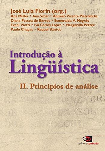 Introdução à Linguística II. Princípios de Análise