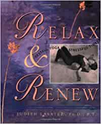 Relax and Renew: Restful Yoga for Stressful Times: Amazon.es ...