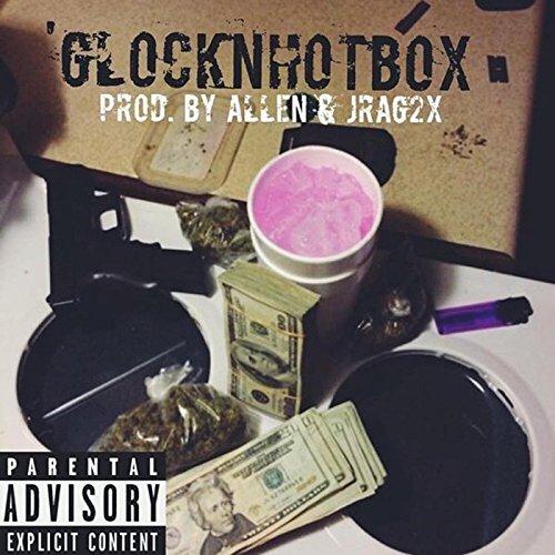 glock-in-da-hotbox-feat-crisco-explicit