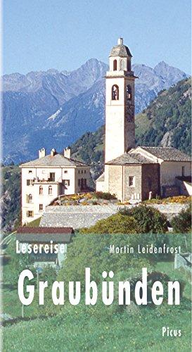 Lesereise Graubünden: Bündner Wirren (Picus Lesereisen) (German Edition)