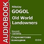 Old World Landowners[Russian Edition] | Nikolay Gogol