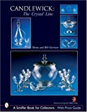 img - for Candlewick: The Crystal Line (Schiffer Book for Collectors by Myrna Garrison (2007-07-01) book / textbook / text book