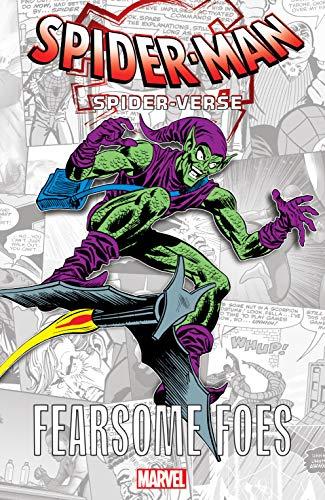 Spider-Man: Spider-Verse - Fearsome Foes (Spider-Man: Enter The Spider-Verse (2018) Book 1)