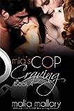 Mia's Cop Craving 4 - Swinging All Ways: Police Officer Fantasy (Hot Cop Fantasies)