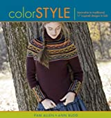Color Style: Innovative to Traditional 17 Inspired Designs to Knit (Style series)