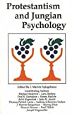 Protestantism and Jungian Psychology, J. Marvin Spiegelman, 156184120X