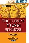 The Chinese Yuan: Internationalizatio...