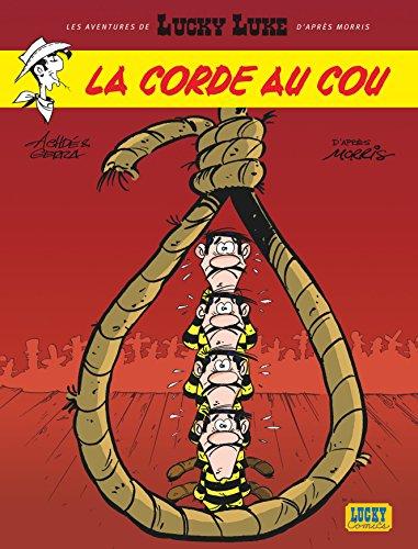 Aventures De Lucky Luke D'après Morris Les - Tome 2 - Corde Au Cou La Al...