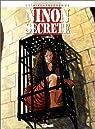 Ninon secrète, tome 5 : Carnages par Cothias