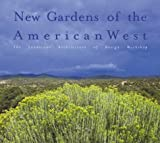 New Gardens of the American West, Sarah Shaw, 0823020827