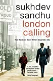 img - for London Calling: How Black and Asian Writers Imagined a City book / textbook / text book