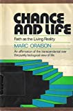 img - for Chance and Life: Faith as the Living Reality book / textbook / text book