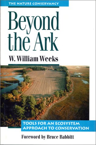 Beyond The Ark  Tools For An Ecosystem Approach To Conservation
