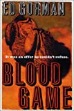 Blood Game, Edward Gorman, 031287748X