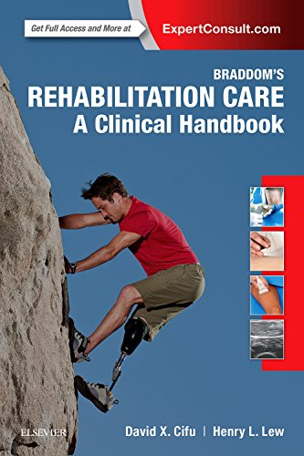 Braddom's Rehabilitation Care: A Clinical Handbook, 1e
