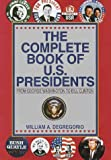 Complete Book of U. S. Presidents, William Degregorio, 0517082446