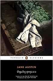 Orgullo y prejuicio (Penguin Clásicos): Amazon.es: Austen