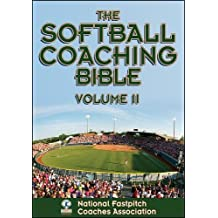 Softball Coaching Bible, Volume II, The