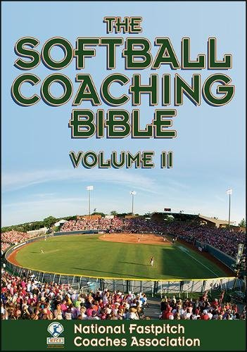 2: Softball Coaching Bible, Volume II, The