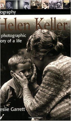 Helen Keller: A photographic story of a life (DK Biography ...