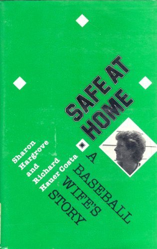 Safe at Home: A Baseball Wife's Story