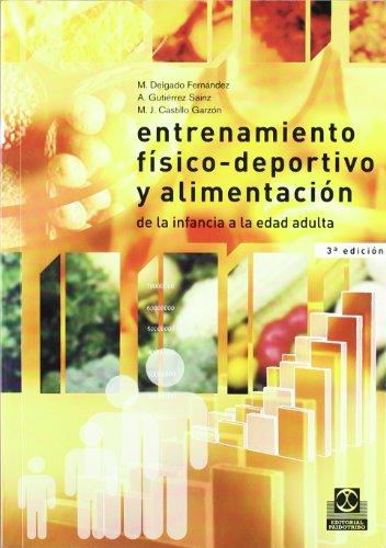 Descargar Libro Entrenamiento Físico-deportivo Y Alimentación M. Delgado Fernández