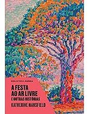 A Festa Ao Ar Livre E Outras Histórias - Biblioteca Áurea - Exclusivo Amazon