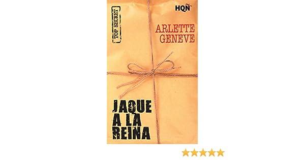 Jaque a la reina (HQÑ) (Spanish Edition) - Kindle edition by Arlette Geneve. Literature & Fiction Kindle eBooks @ Amazon.com.