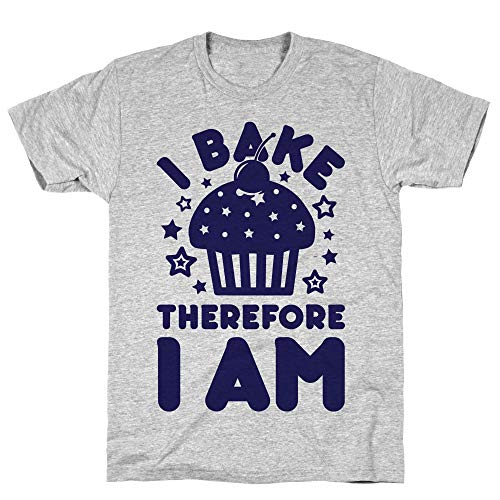 LookHUMAN I Bake Therefore I Am Large Athletic Gray Men's Cotton Tee]()