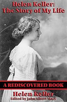 Helen Keller The Story Of My Life Rediscovered Books border=