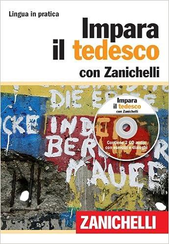 IMPARA IL TEDESCO CON ZANICHELLI PDF