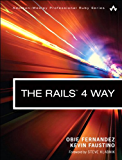 The Rails 4 Way (Addison-Wesley Professional Ruby Series)
